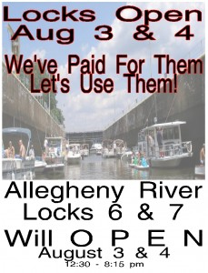 Locks 6 & 7 Open August 3 & 4, 2013